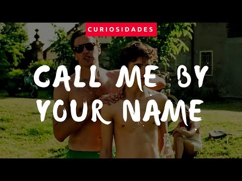 Call Me by Your Name - Curiosidades