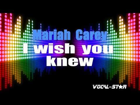 Mariah Carey - I Wish You Knew (Karaoke Version) with Lyrics HD Vocal-Star Karaoke