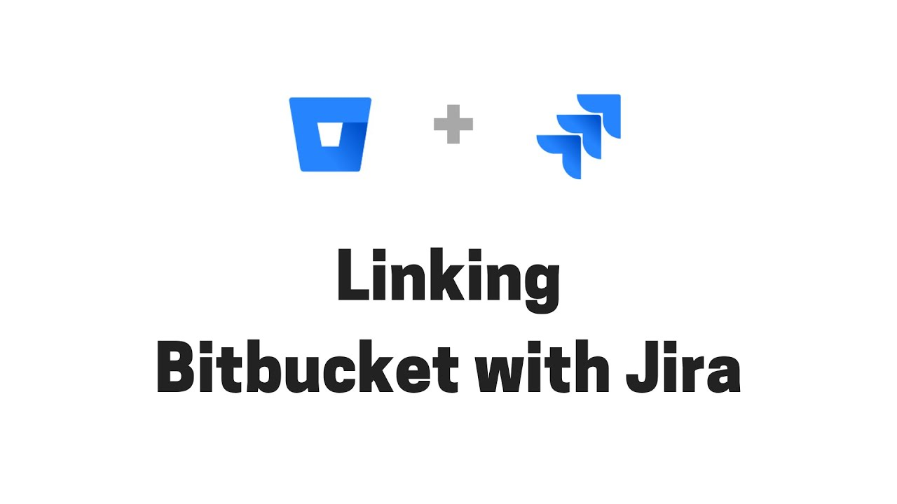 Linking Bitbucket Server to Jira in a minute