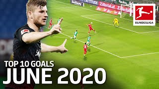 Top 10 Goals June - Vote For The Goal Of The Month