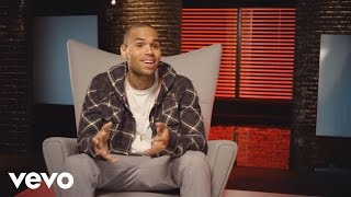 Chris Brown - #VevoCertified, Pt 5: Look At Me Now (Chris Commentary)