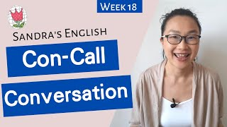 Week 18: Conference Call Conversation