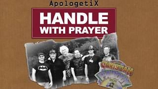 "ApologetiX ""Handle With Care - The Traveling Wilburys"" PARODY"