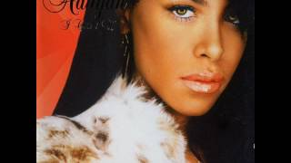 Aaliyah - Don't Worry