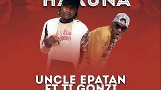 Uncle Epatan ft Ti Gonzi - Kudenga Hakuna (Official Audio)
