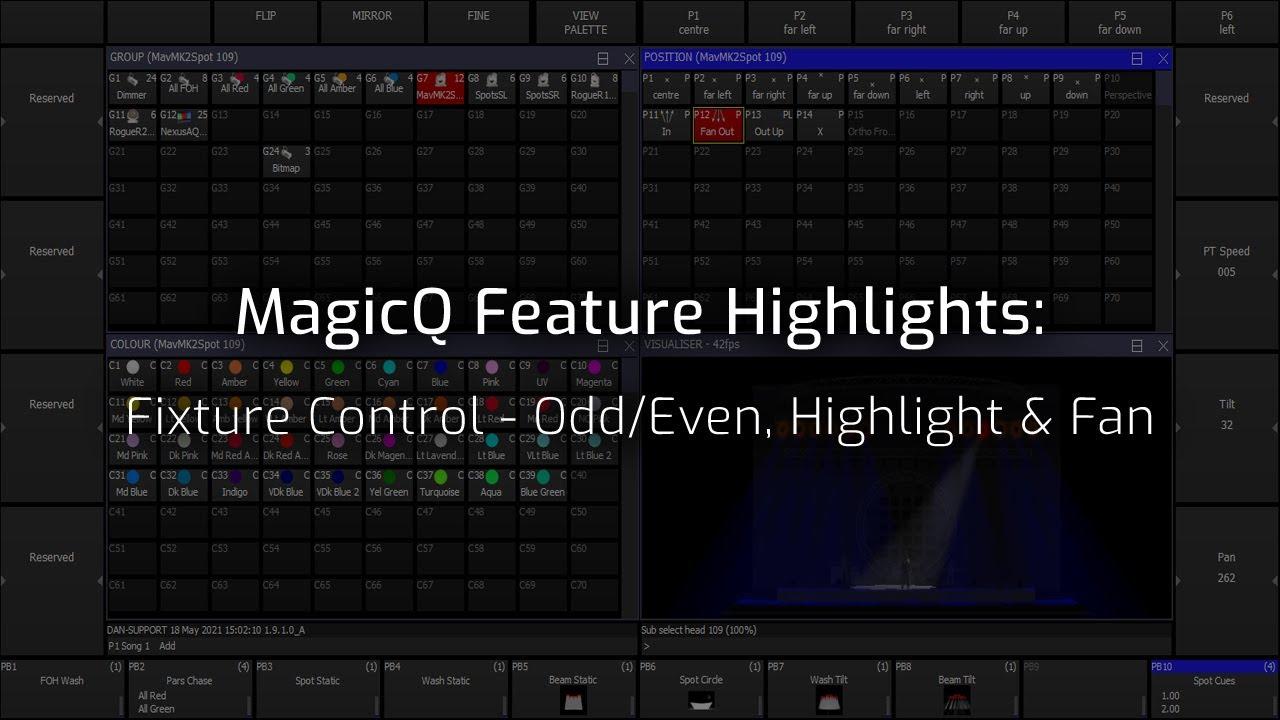 Fixture Control - Odd/Even, Highlight & Fan