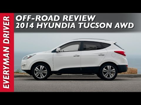 2014 Hyundai Tucson OFF-ROAD Review