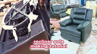 how to make a recliner sofa recliner sofa making tutorial