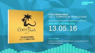 Coco Beach Ibiza Vol. 5 mixed by Danielle Diaz (2016 Official MiniMix)