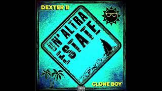 Dexter B & Clone Boy - Vivo questi giorni