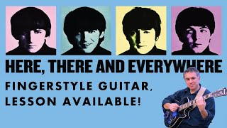 Here There and Everywhere, The Beatles, fingerstyle guitar, lesson available