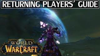 WoW Returning Players' Guide - Advice & Tips to Start Off Right