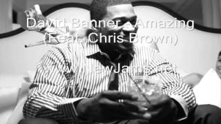David Banner - Amazing (Feat. Chris Brown) New Song 2012