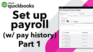 How to set up QuickBooks Online Payroll when you already paid employees this year (part 1)