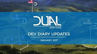 Dual Universe DevDiary Updates - January 2017 | Pre-Alpha Video