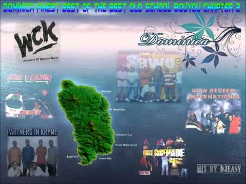 Dominica Finest Best of the Best old School Bouyon Chapter 2 mixx by djeasy