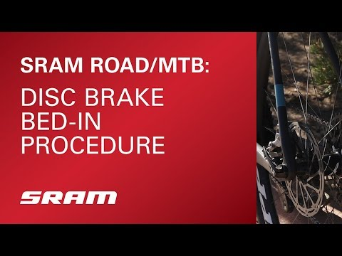 SRAM: Disc Brake Bed-In Procedure