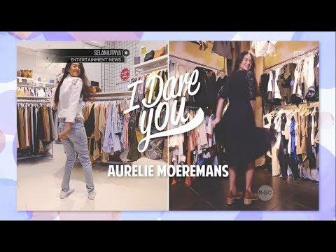 iLook - I Dare You with Aurellie Moeremans