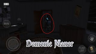 Scary Horror Game - Demonic Manor - Complete Gameplay