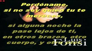 LUIS FONSI Y DAVID BUSTAMANTE-PERDONAME (LETRA)