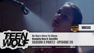 Naughty Boy ft. Bastille - No One's Here To Sleep | Teen Wolf 3x20 Music [HD]