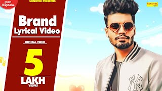 SUMIT GOSWAMI (Official Video) | New Haryanvi Songs Haryanvi 2020 | Brand Lyrical Video | Sonotek