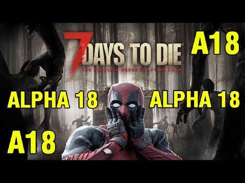 7 Days to Die Alpha 18 ► База ► Старт 18 альфы (Стрим)
