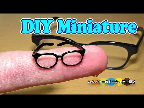 Making Mini Eyeglasses