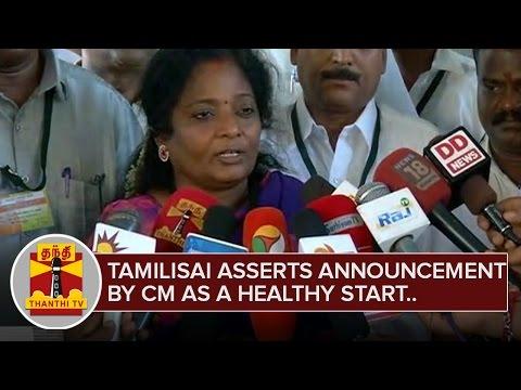 Tamilisai-Soundararajan-asserts-CMs-Announcements-as-a-Healthy-Start-ThanthI-TV