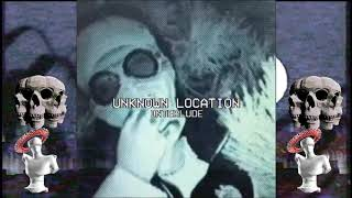 NIGHT LOVELL - UNKNOWN LOCATION INTERLUDE
