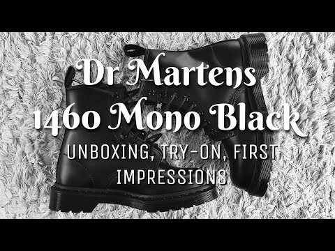 DR MARTENS 1460 MONO BLACK   UNBOXING, TRY-ON, FIRST IMPRESSIONS