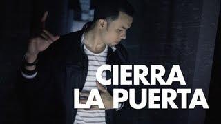 Alex Zurdo - Cierra La Puerta