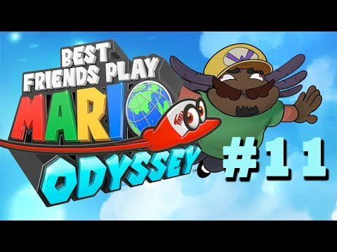 Best Friends Play Super Mario Odyssey (Part 11)