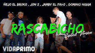 RascaBicho   Jon Z Ft El Dominio X Ñejo & Jamby El Favo