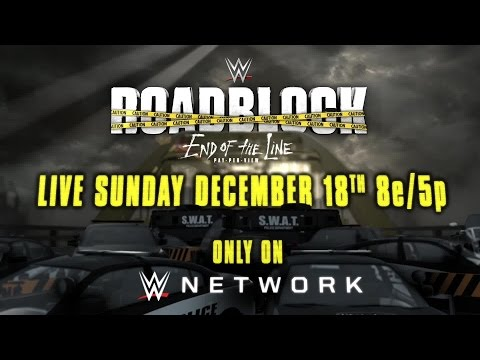 WWE Roadblock: End of the Line - Live, Sun. Dec. 18 on WWE Network