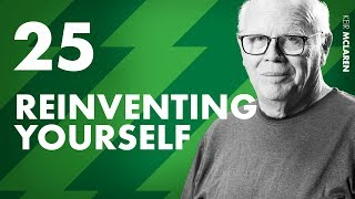 Reinventing Yourself After Getting Laid Off - Ep. 25 w/ Keir McLaren
