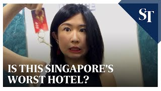 Is this Singapore's worst hotel? | The Straits Times