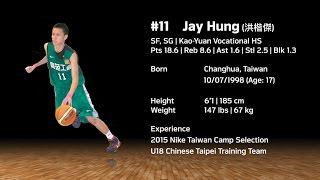 #11 Jay Hung (洪楷傑) | Class: 2017 | 高二 | 高苑工商 | 6'1 (185cm) | 147 Lbs (67 Kg) | SF, SG | Age: 18
