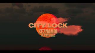 RasTa Have The City Lock (Keznamdi feat Tory Lanez)