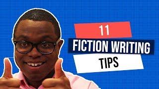 11 Fiction Writing Tips