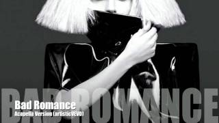 Lady GaGa - Bad Romance (Acapella Version)
