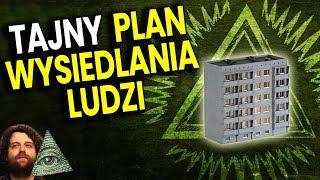 Plan Illuminati Odebrania Ludziom Domów Mieszkań Za Długi Krajów – Plociuch Spiskowe Teorie Film PL