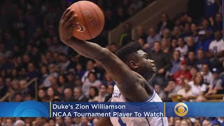 Duke's Zion Williamson: An NCAA Tournament Player To Watch