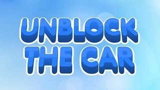 Unblock The Car Puzzle Android Gameplay (HD)