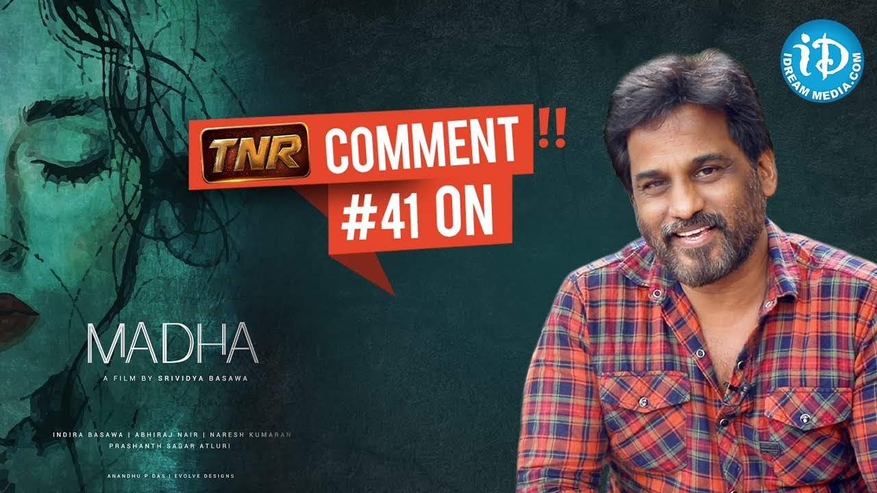 TNR Comment on Madha Movie