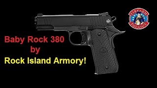 Rock Island Armory's Baby Rock .380 - 1911:  Full Review!