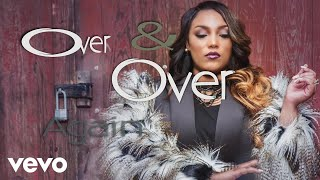 Tasha Page-Lockhart - Over and Over (Official Lyric Video)