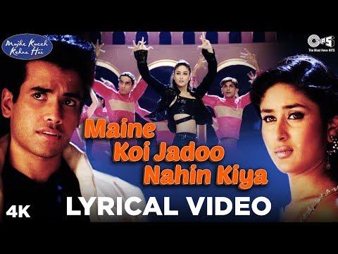 Download Maine Koi Jadoo Nahin Kiya Lyrical - Mujhe Kuch Kehna Hai | Tusshar & Kareena Kapoor HD Video
