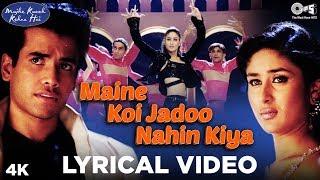 Maine Koi Jadoo Nahin Kiya Lyrical - Mujhe Kuch   - YouTube