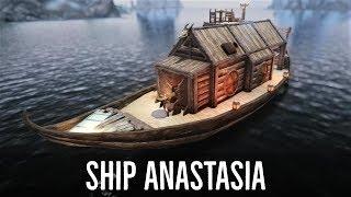 Skyrim Mod: Ship Anastasia - Movable Boat Home | House Mods